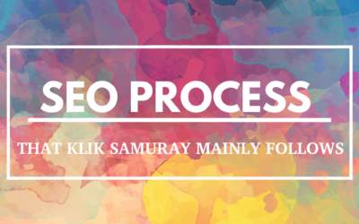 SEO Process That Klik Samuray Mainly Follows