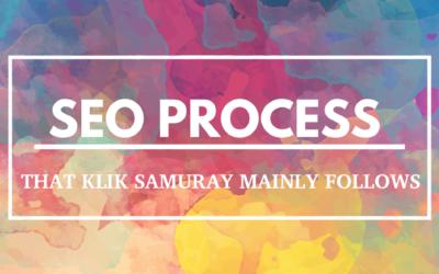 SEO Process That Klik Samuray Mainly Follows