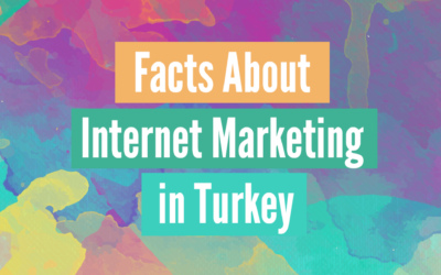Facts About Internet Marketing in Turkey